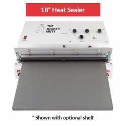 "Mighty Mutt - 18"" Heat  Sealer"